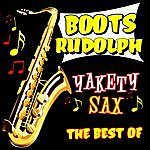 Boots Randolph Yakety Sax! The Very Best Of