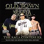 Slow Pain Old Town Mafia - The Saga Continues