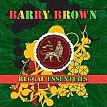 Barry Brown Reggae Essentials
