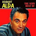 Robert Alda The Very Best Of