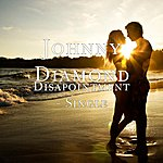Johnny Diamond Disapointment - Single