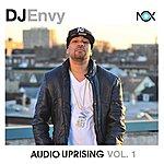 DJ Envy Audio Uprising Vol. 1