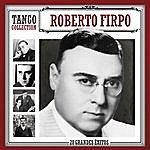 Roberto Firpo Tango Collection