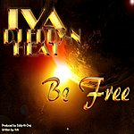 Iva Be Free (Feat. Dj Eddy-N & Heat) - Single