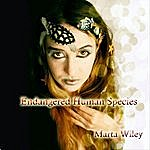 Marta Wiley Endangered Human Species