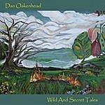 Dan Oakenhead Wild And Secret Tales