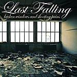 Last Falling Broken Windows And Shooting Pains