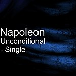 Napoleon Unconditional - Single