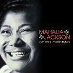 Mahalia Jackson Mahalia Jackson - Gospel Christmas