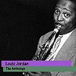 Louis Jordan The Anthology