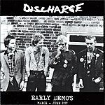 Discharge Early Demos - March - June 1977