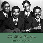 The Mills Brothers The Anthology