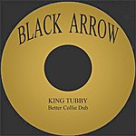 King Tubby Better Collie Dub