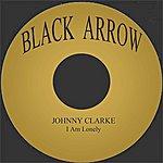 Johnny Clarke I Am Lonely