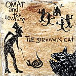 Omar & The Howlers The Screamin' Cat