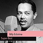 Billy Eckstine Super Best