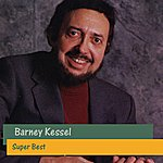 Barney Kessel Super Best