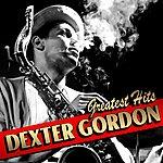 Dexter Gordon Greatest Hits