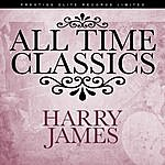 Harry James All Time Classics
