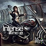 Intense Lift Me Up / The Touch