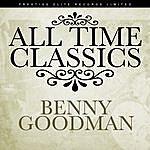 Benny Goodman All Time Classics