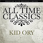 Kid Ory All Time Classics