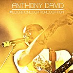 Anthony David Location, Location, Location