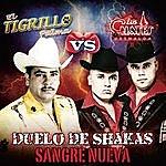 Los Cuates De Sinaloa Duelo De Shakas Sangre Nueva