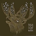 The Bats Red In Tooth & Claw
