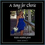 Rick Moore A Song For Cherie