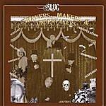 Slug 'shakers, 'makers & Undertakers