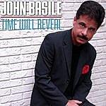 John Basile Time Will Reveal