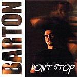 Barton Don't Stop (Light)
