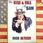 Rick Altizer The Rise And Fall Of Sam