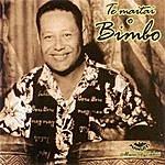 Bimbo Te Maitai O Bimbo Matchless Artist Of Tahiti