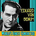 Eduard Van Beinum World's Finest Conductor