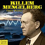 Willem Mengelberg Finest Works