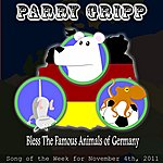 Parry Gripp Bless The Famous Animals Of Germany - Single