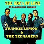 Frankie Lymon & The Teenagers The Abc's Of Love - 25 Classic Hit Tracks