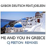 Gabor Deutsch Me And You In Greece (Cj Peeton Remixes)