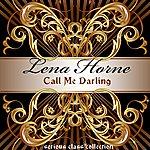 Lena Horne Call Me Darling