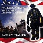 Banastre Tarleton Walking Amongst The Ashes