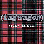 Lagwagon Double Plaidinum (Reissue)