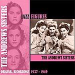 The Andrews Sisters Jazz Figures / The Andrews Sisters (1937-1949)