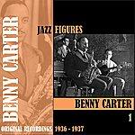 Benny Carter Jazz Figures / Benny Carter, Volume1 (1936-1937)