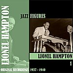Lionel Hampton Jazz Figures / Lionel Hampton, Volume 1 (1937-1940)