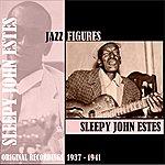 Sleepy John Estes Jazz Figures / Sleepy John Estes (1937-1941)