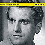 René Carol Unvergesslichestimmen