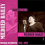 Mildred Bailey Jazz Figures / Mildred Bailey, Volume 1 (1935-1939)