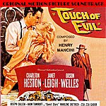 Henry Mancini Touch Of Evil (Original Motion Picture Soundtrack)